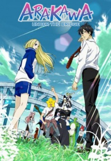 Arakawa Under The Bridge - Arakawa Under The Bridge