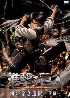 Shingeki No Kyojin: Sự Ra Đời Của Levi - Shingeki No Kyojin: Kuinaki Sentaku - Hoang Nhân Tập Kích: Không Hối Tiếc